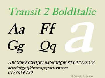 Transit 2 BoldItalic Altsys Fontographer 4.1 1/10/95 Font Sample
