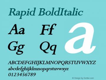 Rapid BoldItalic Altsys Fontographer 4.1 1/9/95 Font Sample