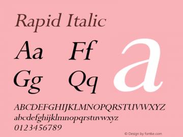 Rapid Italic Altsys Fontographer 4.1 1/9/95 Font Sample