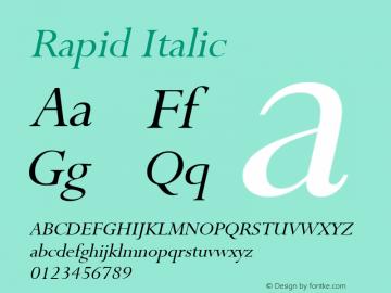 Rapid Italic Altsys Fontographer 4.1 4/28/96 Font Sample