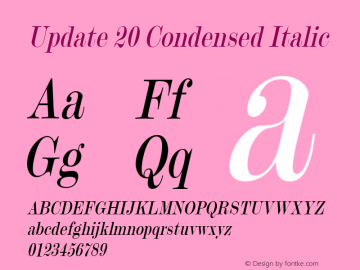 Update 20 Condensed Italic 1.0 Tue Oct 30 16:14:24 2001 Font Sample