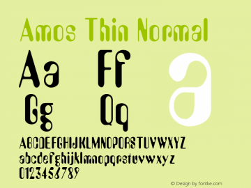 Amos Thin Normal Altsys Fontographer 4.1 1/30/95 Font Sample