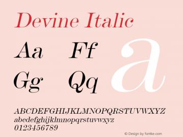Devine Italic Altsys Fontographer 4.1 12/28/94 Font Sample