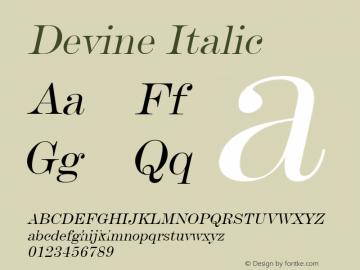 Devine Italic Altsys Fontographer 4.1 11/2/95 Font Sample