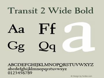 Transit 2 Wide Bold Altsys Fontographer 4.1 1/10/95 Font Sample