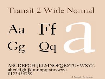 Transit 2 Wide Normal Altsys Fontographer 4.1 1/10/95 Font Sample