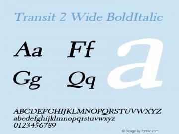 Transit 2 Wide BoldItalic Altsys Fontographer 4.1 1/10/95 Font Sample