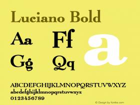 Luciano Bold Altsys Fontographer 4.1 1/8/95 Font Sample