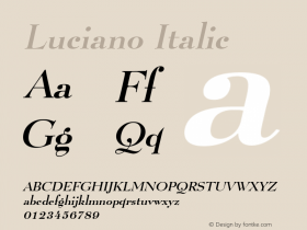 Luciano Italic Altsys Fontographer 4.1 1/8/95 Font Sample