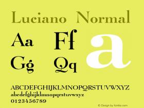 Luciano Normal Macromedia Fontographer 4.1 7/1/96 Font Sample