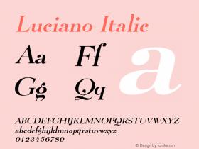 Luciano Italic Macromedia Fontographer 4.1 7/1/96 Font Sample
