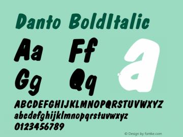 Danto BoldItalic Altsys Fontographer 4.1 2/2/95 Font Sample