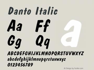 Danto Italic Altsys Fontographer 4.1 1/30/95 Font Sample