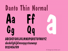 Danto Thin Normal Altsys Fontographer 4.1 1/30/95 Font Sample