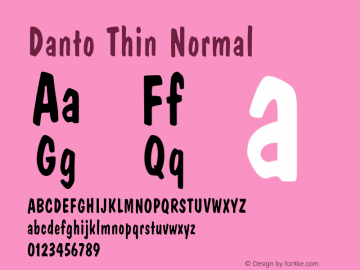 Danto Thin Normal Altsys Fontographer 4.1 1/30/95 Font Sample
