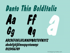 Danto Thin BoldItalic Altsys Fontographer 4.1 2/2/95 Font Sample