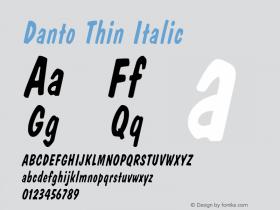 Danto Thin Italic Altsys Fontographer 4.1 1/30/95 Font Sample