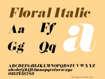 Floral Italic 1.0 Tue Jul 27 01:02:56 1993 Font Sample