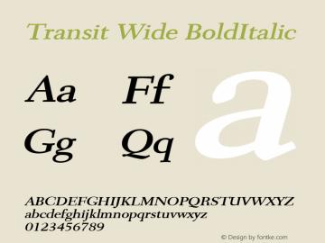Transit Wide BoldItalic Altsys Fontographer 4.1 1/10/95 Font Sample