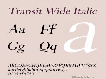 Transit Wide Italic Altsys Fontographer 4.1 1/10/95 Font Sample