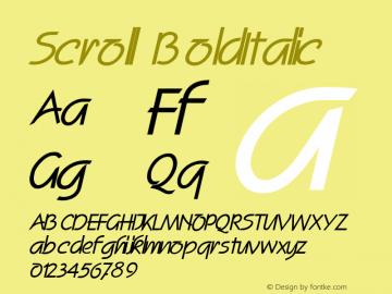 Scroll BoldItalic Altsys Fontographer 4.1 2/2/95 Font Sample
