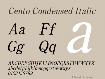 Cento Condensed Italic Altsys Fontographer 4.1 1/27/95 Font Sample