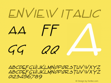 Enview Italic Altsys Fontographer 4.1 1/31/95 Font Sample