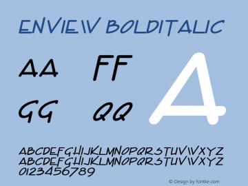 Enview BoldItalic Altsys Fontographer 4.1 1/31/95 Font Sample