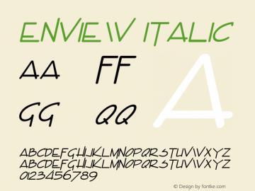 Enview Italic Altsys Fontographer 4.1 11/2/95 Font Sample