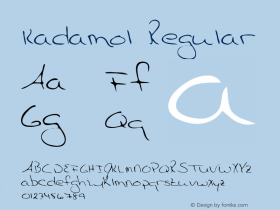 Kadamol Regular Altsys Metamorphosis:3/2/95 Font Sample