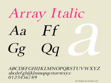 Array Italic Altsys Fontographer 4.1 1/31/95 Font Sample