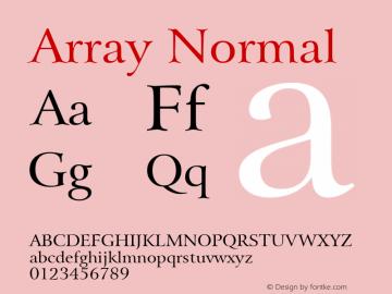 Array Normal Altsys Fontographer 4.1 5/28/96 Font Sample