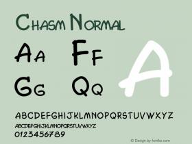 Chasm Normal Altsys Fontographer 4.1 5/27/96 Font Sample