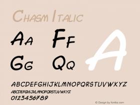 Chasm Italic Altsys Fontographer 4.1 5/27/96 Font Sample