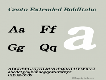 Cento Extended BoldItalic Altsys Fontographer 4.1 1/27/95 Font Sample
