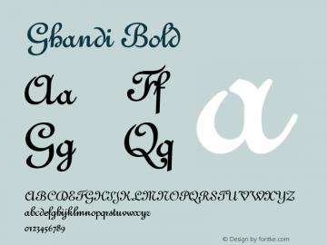 Ghandi Bold Altsys Fontographer 4.1 1/5/95 Font Sample