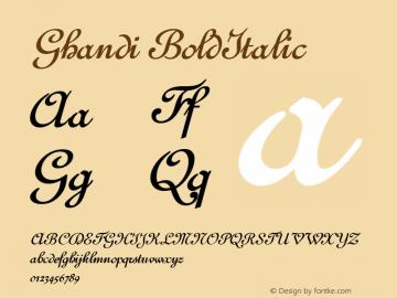 Ghandi BoldItalic Altsys Fontographer 4.1 1/5/95 Font Sample