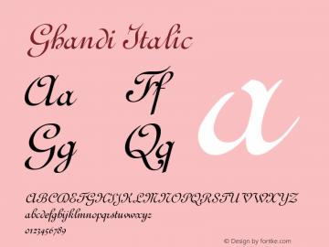 Ghandi Italic Altsys Fontographer 4.1 1/5/95 Font Sample