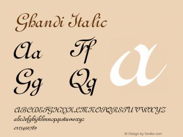 Ghandi Italic Altsys Fontographer 4.1 5/8/96 Font Sample