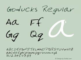 Goducks Regular Altsys Metamorphosis:3/3/95 Font Sample