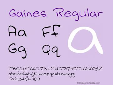 Gaines Regular Altsys Metamorphosis:3/2/95 Font Sample