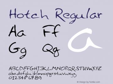 Hotch Regular Altsys Metamorphosis:3/3/95 Font Sample