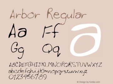 Arbor Regular Altsys Metamorphosis:3/2/95 Font Sample