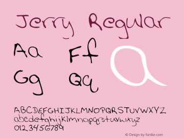 Jerry Regular Altsys Metamorphosis:2/27/95 Font Sample