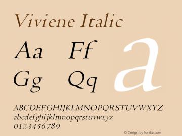 Viviene Italic Altsys Fontographer 4.1 12/22/94 Font Sample