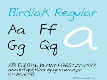 Birdlak Regular Altsys Metamorphosis:2/28/95 Font Sample