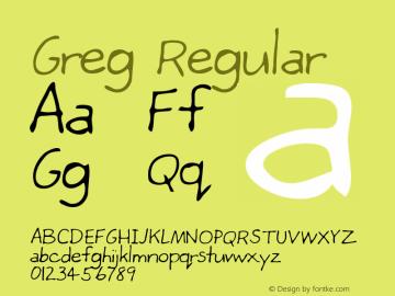 Greg Regular Altsys Metamorphosis:4/25/95 Font Sample
