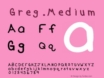 Greg Medium Version 001.000 Font Sample