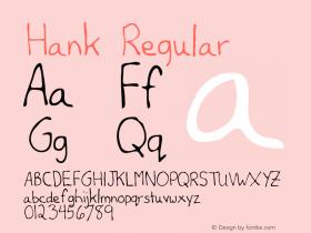 Hank Regular Altsys Metamorphosis:12/7/94 Font Sample