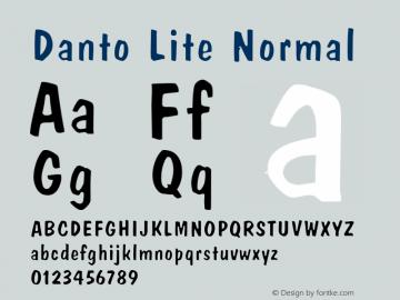 Danto Lite Normal Altsys Fontographer 4.1 2/2/95 Font Sample